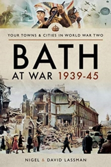 Bath at War 1939-45, Paperback / softback Book