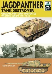 Jagdpanther Tank Destroyer : German Army, Western Europe 1944 -1945, Paperback Book
