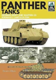 Panther Tanks : Germany Army and Waffen SS, Normandy Campaign 1944, Paperback / softback Book