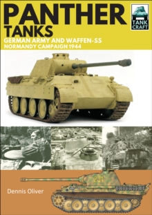Panther Tanks : Germany Army and Waffen SS, Normandy Campaign 1944, EPUB eBook