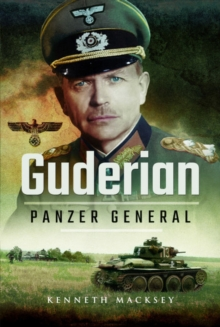 Guderian: Panzer General, Paperback / softback Book