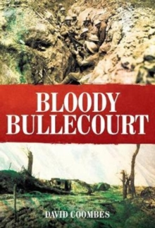Bloody Bullecourt, Hardback Book