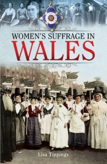 Women's Suffrage in Wales, Paperback / softback Book