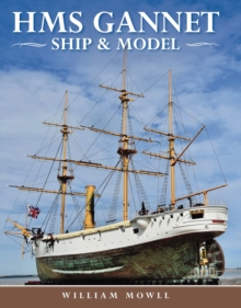HMS Gannet : Ship and Model, PDF eBook
