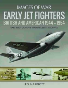 Early Jet Fighters : British and American 1944 - 1954, Paperback Book