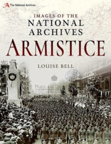 Images of The National Archives: Armistice, Paperback / softback Book