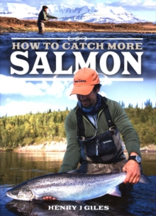 How to Catch More Salmon, Paperback / softback Book