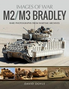 M2/M3 Bradley : Rare Photographs from Wartime Archives, Paperback / softback Book