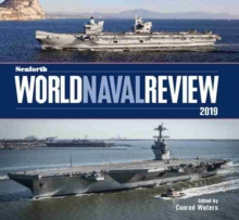 Seaforth World Naval Review : 2019, Hardback Book