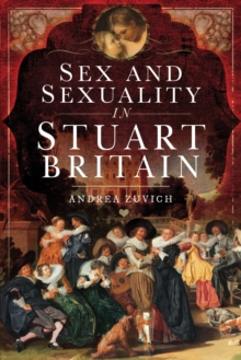 Sex and Sexuality in Stuart Britain, EPUB eBook