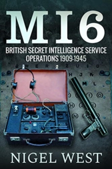 MI6: British Secret Intelligence Service Operations, 1909-1945, Hardback Book