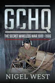 GCHQ : The Secret Wireless War, 1900-1986, EPUB eBook