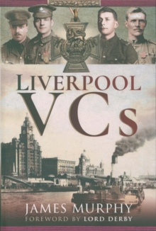 Liverpool VCs, Paperback / softback Book