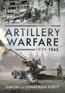 Artillery Warfare, 1939-1945, Hardback Book