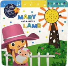 Little Baby Bum Mary Had a Little Lamb, Board book Book