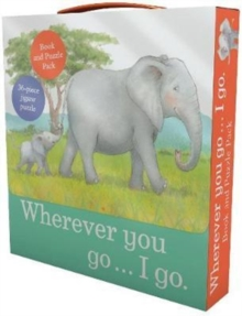 Wherever You Go... I Go Book and Puzzle Pack : 36-Piece Jigsaw Puzzle, Mixed media product Book