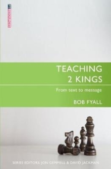 Teaching 2 Kings : From Text to Message, Paperback / softback Book