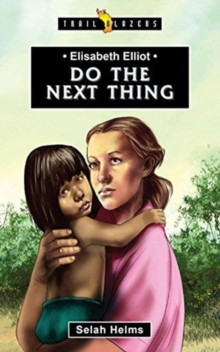 Elisabeth Elliot : Do the Next Thing, Paperback / softback Book