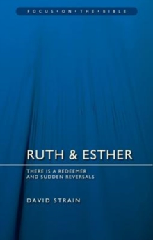 Ruth & Esther : There is a Redeemer and Sudden Reversals, Paperback / softback Book