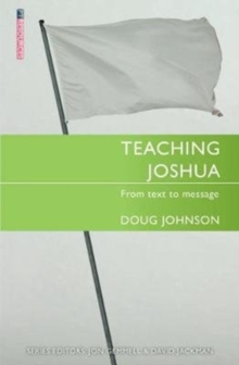 Teaching Joshua : From Text to Message, Paperback / softback Book