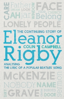 CONTINUING STORY OF ELEANOR RIGBY, Paperback Book