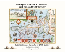 ANTIQUE MAPS OF CORNWALL AND THE ISLES OF SCILLY, Hardback Book