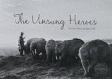 The Unsung Heroes, Hardback Book