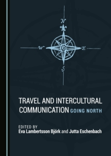 None Travel and Intercultural Communication : Going North, PDF eBook