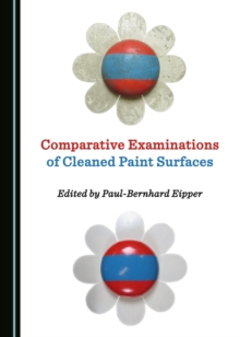 None Comparative Examinations of Cleaned Paint Surfaces, PDF eBook