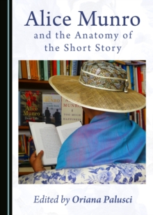 None Alice Munro and the Anatomy of the Short Story, PDF eBook