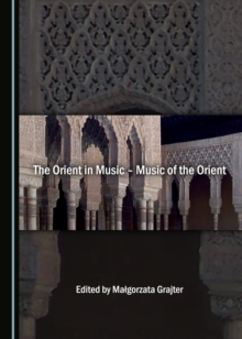 The Orient in Music - Music of the Orient, PDF eBook