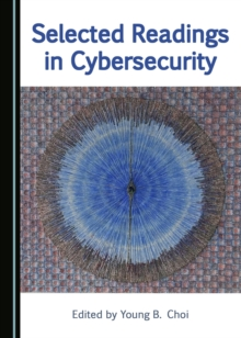 None Selected Readings in Cybersecurity, PDF eBook