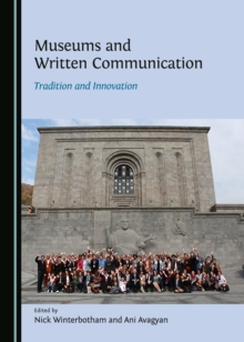 None Museums and Written Communication : Tradition and Innovation, PDF eBook