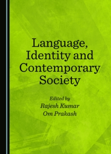 None Language, Identity and Contemporary Society, PDF eBook