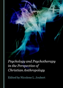 None Psychology and Psychotherapy in the Perspective of Christian Anthropology, PDF eBook