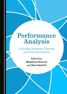 None Performance Analysis : A Bridge between Theory and Interpretation, PDF eBook