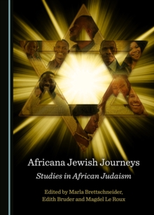 None Africana Jewish Journeys : Studies in African Judaism, PDF eBook