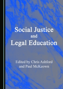 None Social Justice and Legal Education, PDF eBook