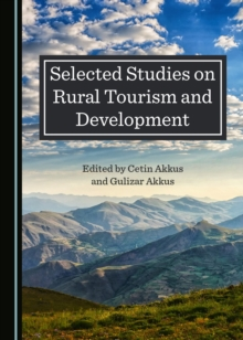 None Selected Studies on Rural Tourism and Development, PDF eBook