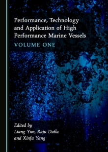 None Performance, Technology and Application of High Performance Marine Vessels Volume One, PDF eBook