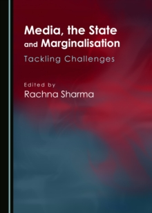 None Media, the State and Marginalisation : Tackling Challenges, PDF eBook