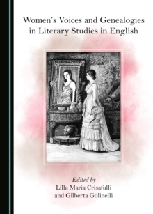 None Women's Voices and Genealogies in Literary Studies in English, PDF eBook