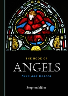 The Book of Angels : Seen and Unseen, PDF eBook