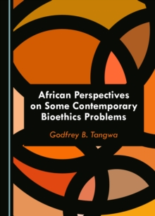 None African Perspectives on Some Contemporary Bioethics Problems, PDF eBook