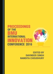 None Proceedings of the BMU International Innovation Conference 2016, PDF eBook
