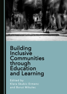 None Building Inclusive Communities through Education and Learning, PDF eBook