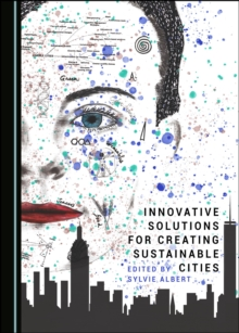 None Innovative Solutions for Creating Sustainable Cities, PDF eBook