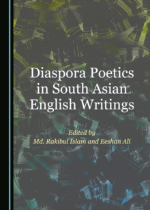 None Diaspora Poetics in South Asian English Writings, PDF eBook