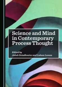 None Science and Mind in Contemporary Process Thought, PDF eBook
