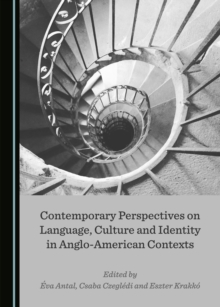 None Contemporary Perspectives on Language, Culture and Identity in Anglo-American Contexts, PDF eBook
